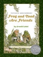 Frog and Toad Are Friends 50th Anniversary Picture Book Edition