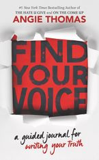 Find Your Voice: A Guided Journal for Writing Your Truth Paperback  by Angie Thomas
