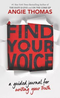 find-your-voice-a-guided-journal-for-writing-your-truth-with-angie-thomas
