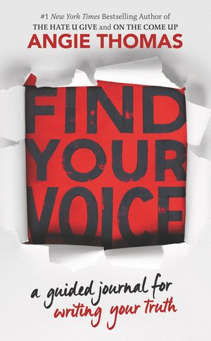 Find Your Voice: A Guided Journal for Writing Your Truth with Angie Thomas book image