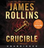Crucible Low Price CD CD-Audio UBR by James Rollins