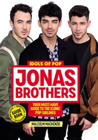 idols-of-pop-jonas-brothers