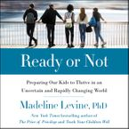 Ready or Not Downloadable audio file UBR by Madeline Levine