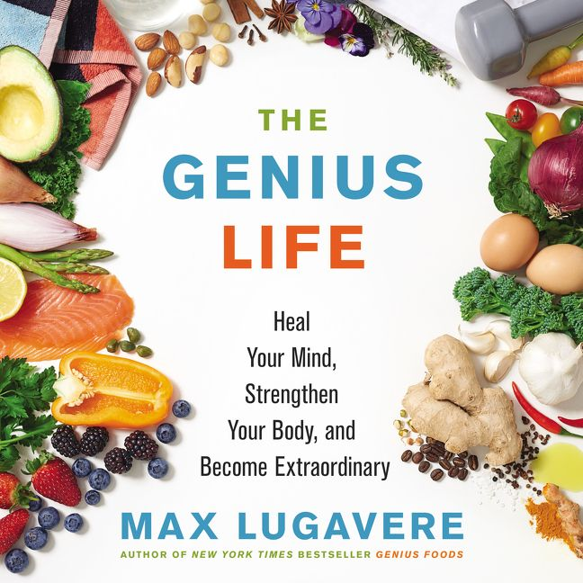 Book cover image: The Genius Life: Heal Your Mind, Strengthen Your Body, and Become Extraordinary | USA Today Bestseller | National Bestseller
