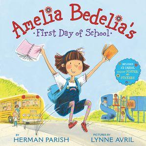 Amelia Bedelia's First Day of School Holiday (Amelia Bedelia) Hardcover  by Herman Parish