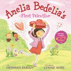Amelia Bedelia's First Valentine Holiday Hardcover  by Herman Parish