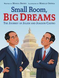 small-room-big-dreams-the-journey-of-julian-and-joaquin-castro