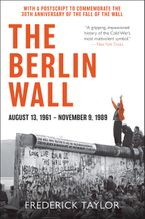 The Berlin Wall Paperback  by Frederick Taylor