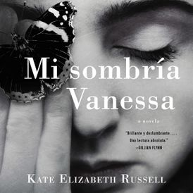My Dark Vanessa \ Mi sombría Vanessa (SPA ed)