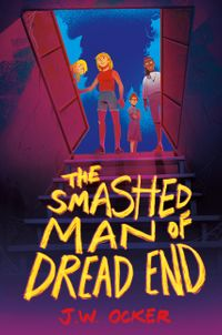 the-smashed-man-of-dread-end