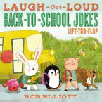 Laugh-Out-Loud Back-to-School Jokes: Lift-the-Flap Paperback  by Rob Elliott