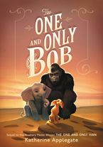 The One and Only Bob Hardcover  by Katherine Applegate