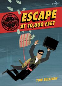 unsolved-case-files-escape-at-10000-feet