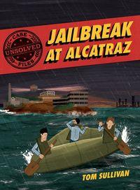 unsolved-case-files-jailbreak-at-alcatraz
