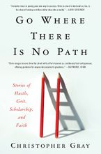 Go Where There Is No Path