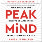 Peak Mind Downloadable audio file UBR by Amishi P. Jha