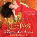 It Happened One Autumn Downloadable audio file UBR by Lisa Kleypas