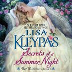 Secrets of a Summer Night Downloadable audio file UBR by Lisa Kleypas