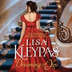 Dreaming of You Downloadable audio file UBR by Lisa Kleypas