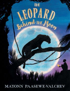 The Leopard Behind the Moon