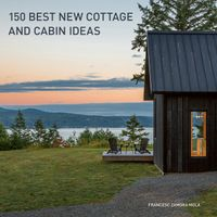 150-best-new-cottage-and-cabin-ideas