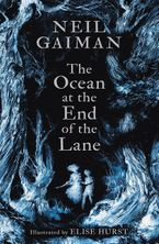 The Ocean at the End of the Lane (Illustrated Edition) Hardcover  by Neil Gaiman