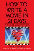 how-to-write-a-movie-in-21-days-revised-edition