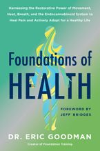 Book cover image: Inside Out Health: Foundation Training's Comprehensive Program for Lifelong Strength and Well-Being Through Stimulation of Our Endocannabinoid System