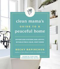 clean-mamas-guide-to-a-peaceful-home