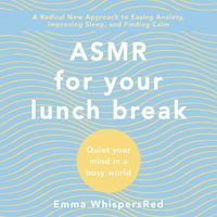 asmr-for-your-lunch-break