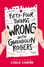 Fifty-Four Things Wrong with Gwendolyn Rogers
