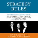 Strategy Rules Downloadable audio file UBR by David B. Yoffie