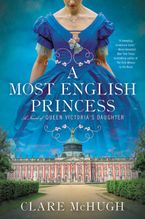 A Most English Princess Paperback  by Clare McHugh