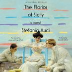 The Florios of Sicily Downloadable audio file UBR by Stefania Auci