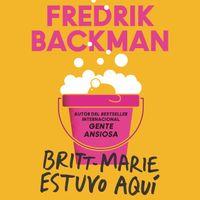 britt-marie-was-here-britt-marie-estuvo-aqui-spanish-ed