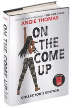 On the Come Up Collector's Edition Hardcover  by Angie Thomas