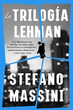 The Lehman Trilogy \ La trilogía Lehman (Spanish edition)