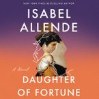Daughter of Fortune Downloadable audio file UBR by Isabel Allende