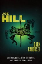 Dark Carousel eBook  by Joe Hill