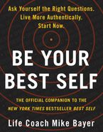 Be Your Best Self Paperback  by Mike Bayer