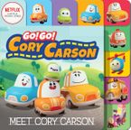 Go! Go! Cory Carson: Meet Cory Carson Board Book Board book  by Netflix