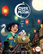 Over the Moon: An Original Picture Book