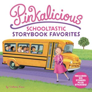 Pinkalicious: Schooltastic Storybook Favorites (Pinkalicious) Hardcover  by