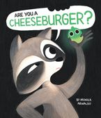 Are You a Cheeseburger?