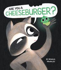 are-you-a-cheeseburger
