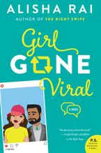 Girl Gone Viral Hardcover  by Alisha Rai