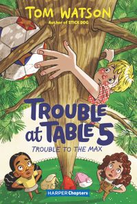 trouble-at-table-5-5-trouble-to-the-max