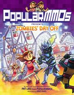 PopularMMOs Presents Zombies' Day Off Hardcover  by PopularMMOs