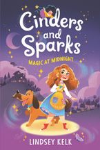 Cinders and Sparks #1: Magic at Midnight Paperback  by Lindsey Kelk
