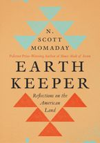 Earth Keeper Hardcover  by N. Scott Momaday